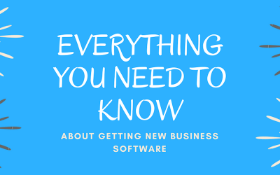 Everything You Need to Know About Getting New Business Software