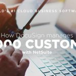 How NetSuite Streamlines Docusign's Business Operations