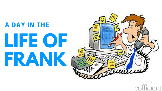 A Day in the Life of Frank the Finance Director