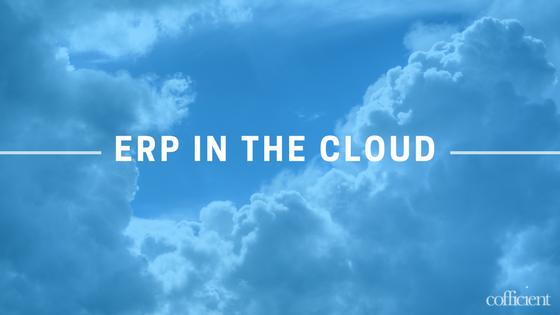 Why Cloud ERP?