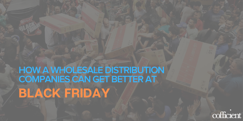 Wholesale Distribution Black Friday